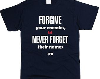 Forgive Your Enemies Men T-Shirt