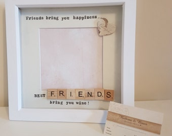 Handmade Friend Photo Frame 'Friends Bring You Happiness, Best Friends Bring You Wine' - Gift for Friends