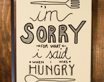 What I Said When I Was Hungry canvas