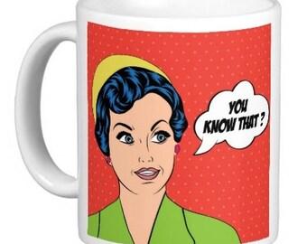 You Know That? Mug