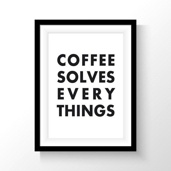 Motivational Print, Motivational Quote, Printable Wall Art, Digital Print, Modern Home Decor, Minimalist Print, Art Printable, Coffee Art