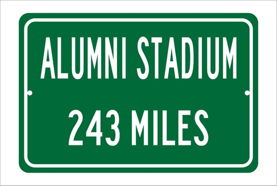 Custom College Highway Distance Sign to Alumni Stadium   Home of the Boston College Eagles   BC Eagles Football   BC   Eagles