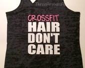 Crossfit Hair Don't Care Burnout Tank