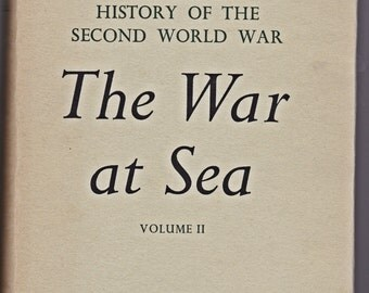 The War at Sea Volume ll by Captain S. W. Roskill 1962
