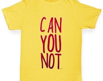 Boy's Can You Not T-Shirt