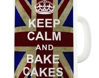 Bake Cakes Keep Calm And Carry On Ceramic Mug