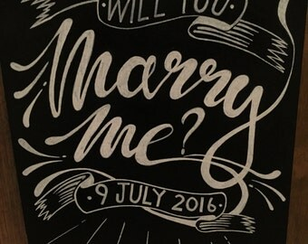 Will You Marry Me? Hand painted chalk board sign