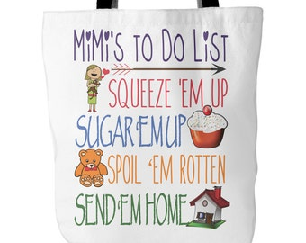 Mimi Tote - Mimi's To Do List - Mimi Mimi Bag- Best Mimi Gift - Tote Bag for Mimi