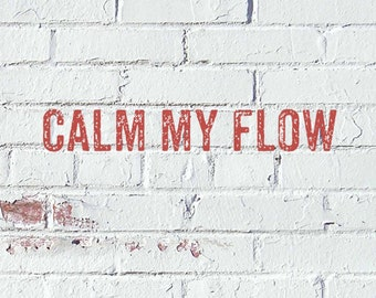 "Bath Bomb- ""Calm my Flow"""