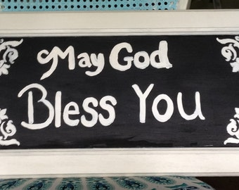 May God bless you wooden sign