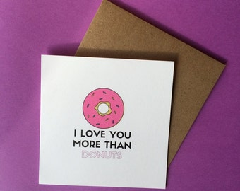 Love you more than donuts card // just because // love card