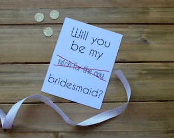 Will You Be My Bridesmaid Funny Expletive Card