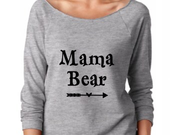 Mama Bear wideneck / off the shoulder 3/4 sleeve sweatshirt