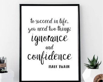 To Succeed In Life Mark Twain Print // Minimalist Poster // Wall Art Print // Fashion // Typography // Fashion // Scandinavian // Modern