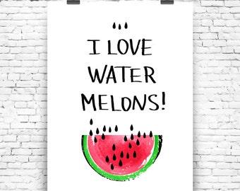Art Print I Love Watermelons