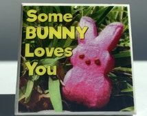 Fridge Magnet - Some BUNNY Loves You - Refrigerator Magnet - Fridge Tile Art