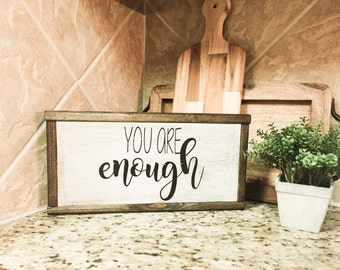 """You Are Enough Sign 6""""x12"""" inspirational, affirmation sign"""