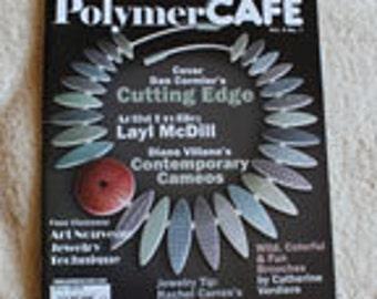 Polymer Cafe Magazine, Vol 4, No. 1