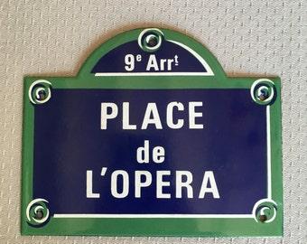 French Street Enamel Sign Plaque - PARIS PLACE DE l opera