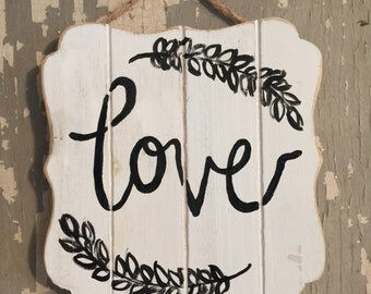 Love - Wooden Sign - Home Decor / Wedding