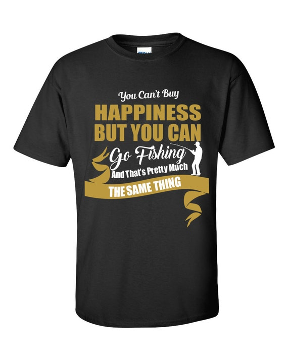 Fishing gifts fisherman retirement shirt happiness funny for Gifts for fishing lovers