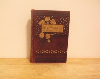 Poems: Patriotic, Religious, Miscellaneous by Abram Ryan 1887