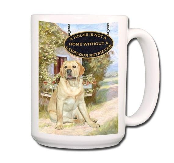 Labrador Retriever a House is Not a Home Large 15 oz Coffee Mug (Yellow 2)