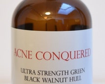 Ultra Strength Green Black Walnut Hull Tincture 4 Oz. by Acne Conquered