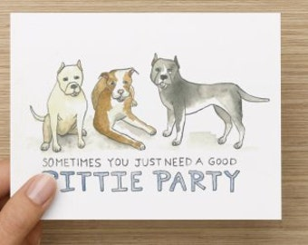 """Pit Bull """"Pittie Party"""" Recycled Paper Folded Birthday or Greeting Card"""