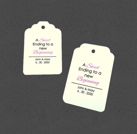 Wedding tags, set of 50, Personalized Tags, a sweet ending to a new beginning