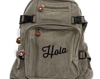 Backpack, Hola, Canvas Backpack, Hipster Backpack, Laptop Bag, Mexican Gifts, College Backpack, Travel, Diaper Bag, Back to School