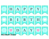HAPPY BIRTHDAY Printable Banner Bunting Pdf Blue Green - Instant Download - 3 sizes - Large Medium Mini Flag Banners from Handwork Studio