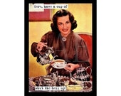 """M34-022A Funny 3"""" x 4"""" Fridge Magnet - Retro Lady Pouring Coffee... Here, Have a Cup of Shut the Hell up!"""