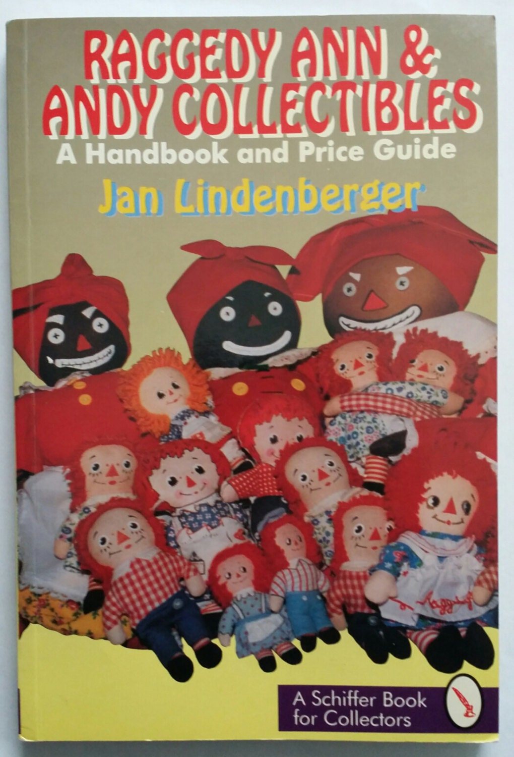 raggedy ann u0026 andy collectibles a handbook and price guide
