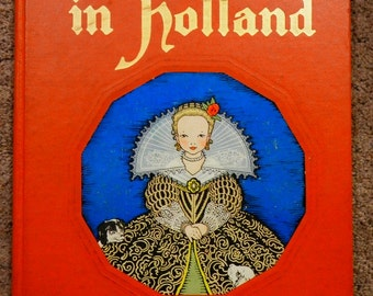 Tales Told in Holland 1926, 1st Edition Illustrated by Maud & Miska Petersham