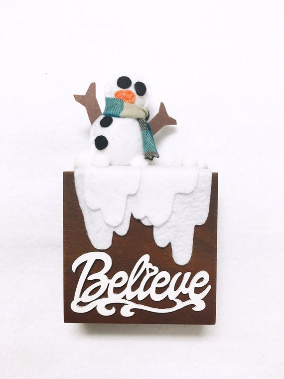 Snowman Wall art, Ornament, Believe, Home Decoration, Wall Hanging, Christmas Decoration, Winter, Snowy