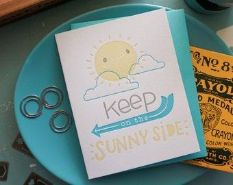 Keep on the Sunnyside, friendship and encouragement Letterpress Card