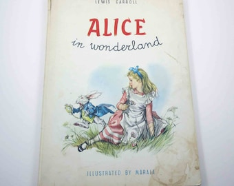 Alice In Wonderland Vintage 1950s Children's Book by Lewis Carroll Illustrated by Maraja Italy