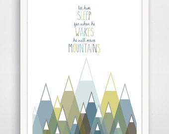 Let Him Sleep For When He Wakes He Will Move Mountains Print, Blue  Nursery Decor, Baby Wall Art