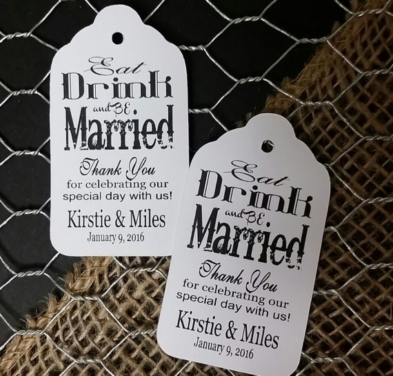 Eat Drink and be Married Thank You for celebrating our special with us MEDIUM Personalized Wedding Favor Tag  choose your amount
