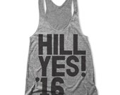 Hill Yes! '16 (Women's Racerback Tank)