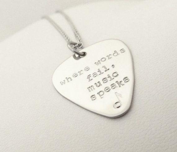 Where words fail, music speaks, Guitar Pick Necklace, I Pick You, Hand Stamped Stainless Steel Guitar Pick, Guitar pick, Anniversary Gift,