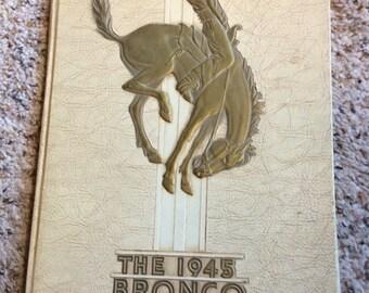 VINTAGE SCHOOL YEARBOOK, 1945 Bronco, Blackfoot Highschool, Idaho, cowboy, horse, memorabilia