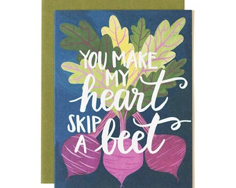 You Make My Heart Skip a Beet Illustrated Card // 1canoe2