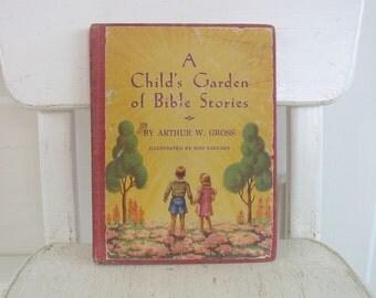 Vintage Child Book Garden of Bible Stories Forties