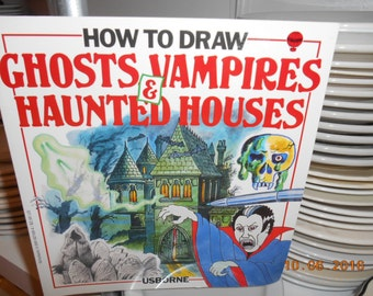1996 Usborne SC Book How to Draw Ghost Vampires & Haunted Houses