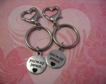 Youre My Person Keychains Purse Charms Friends or Sisters Gift