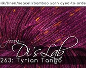From the Lab - DtO 263: Tyrian Tango on Silk/Linen/Seacell/Bamboo Yarn Custom Dyed-to-Order