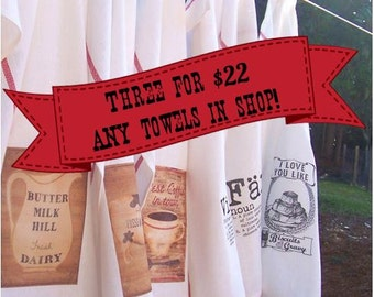 U Pick ANY 3 Towels, ANY 3 towels in my shop, Custom Tea Towel Set