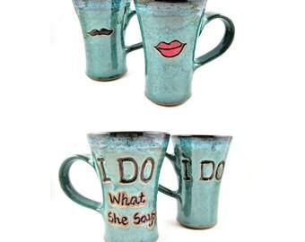 Engagement Gift, Engagement Mugs, Couples Mugs, Wedding Gift Mug, I Do / I Do What She Says mug set, handmade pottery mug - In stock